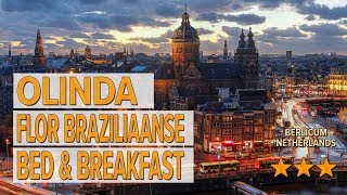 Olinda Flor Braziliaanse Bed & Breakfast hotel review | Hotels in Berlicum | Netherlands Hotels