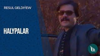 Resul Geldiýew - Halypalar