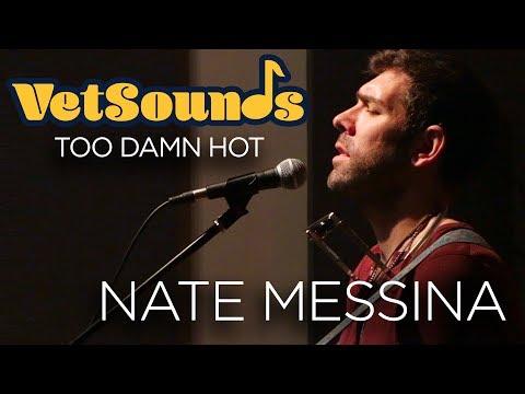 "VetSounds - Nate Messina ""Too Damn Hot"""