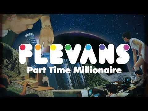 Flevans - Part Time Millionaire Mp3