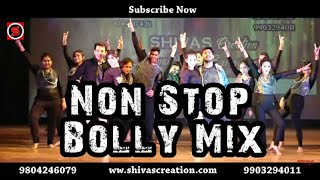 Non Stop Bolly Mix II SHIVAS Creation II Annual Dance Extravaganza 19'