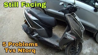 TOP 5 PROBLEMS OF TVS NtorQ | Till Date | After 1st Service | User Experience | QNA | VBO Life 2018