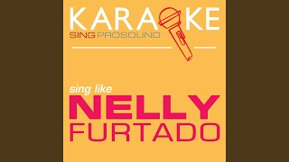 Promiscuous (In the Style of Nelly Furtado) (Karaoke with Background Vocal)