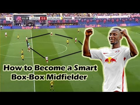 How to Become a Smart Box-Box Midfielder? ft. Naby Keita