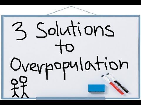 solution for overpopulation in egypt Best solution for overpopulation.