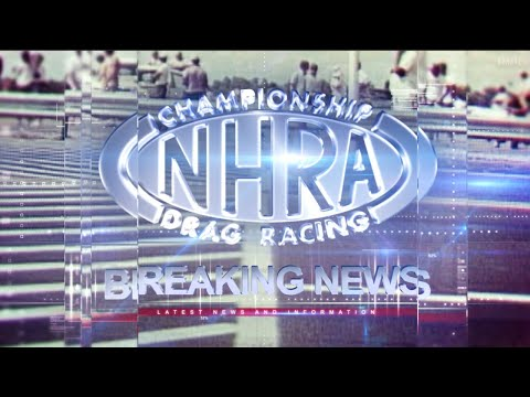 BREAKING NEWS: NHRA Announcement