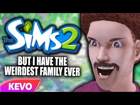 Sims 2 but I have the weirdest family ever