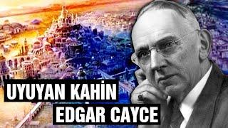 Uyuyan Kahin Edgar Cayce Hayatı ve Kehanetleri