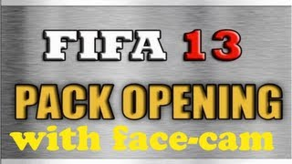 Fifa 13 | Pack Opening | With Face-cam | Part 2 | Thumbnail