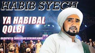 Habib Syech Ya Habibal Qolbi Kab Tangerang Bersholawat 2019