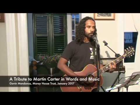 the poet martin carter This essay will discuss the theme of resistance in two carter's poems, looking martin carter is a guyanan poet and the two poems discussed in this essay.