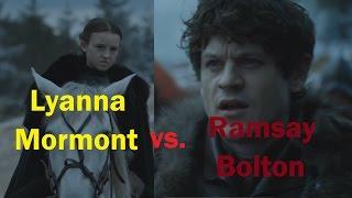 Lyanna Mormont vs. Ramsay Bolton