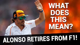 Fernando Alonso is to retire at the end of the 2018 F1 season, how ...