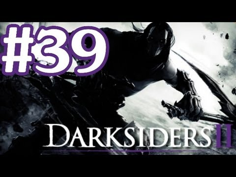 Darksiders 2 Gameplay Walkthrough Part 39 With Commentary - Soul Splitter