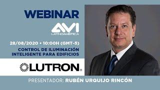 Webinar AVI Latinoamérica   Lutron Electronics  Control de Iluminación inteligente para edificios