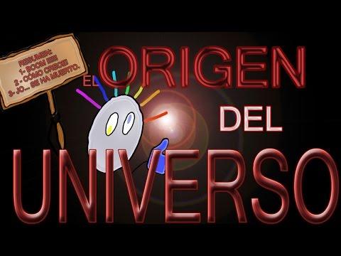 EL ORIGEN DEL UNIVERSO (Con Eduardo Battaner como colaboración!)