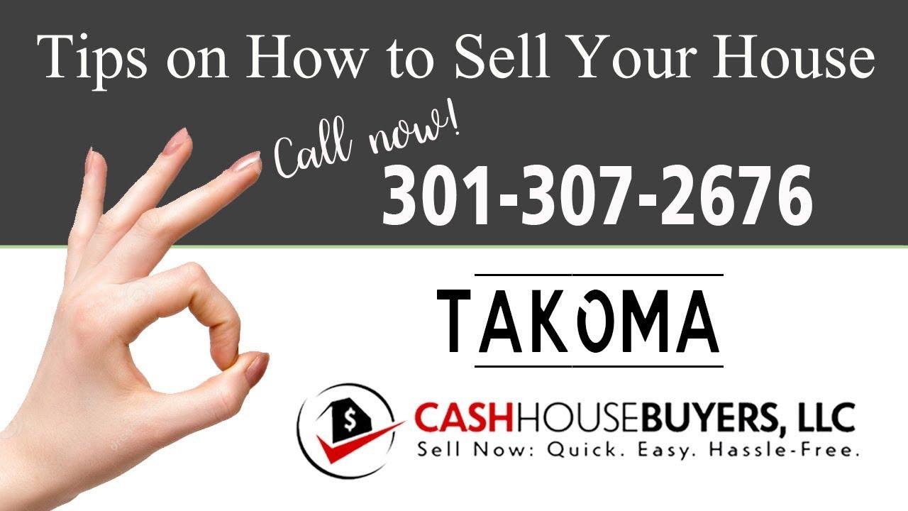 Tips Sell House Fast Takoma Washington DC   Call 301 307 2676   We Buy Houses