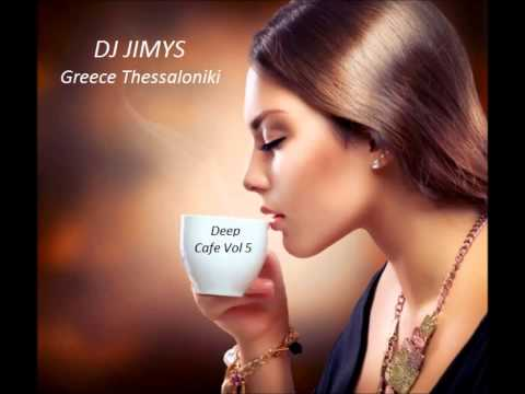 DJ JIMYS Mix Deep Cafe Vol 5