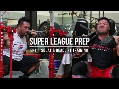 Super League Prep | EP 1 | Squat & Deadlift Training