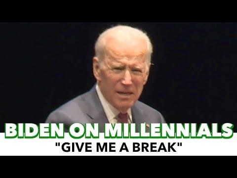 """Biden To Millennials: """"Give Me A Break"""""""