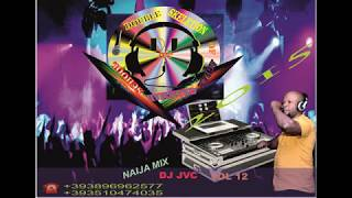 Naija Music DJ JVC  vol 12 Remix 2015