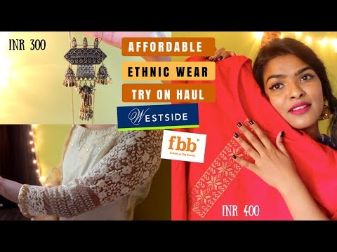 Affordable Ethnic Wear Haul + Try On || Westside + Fbb Clothing Haul