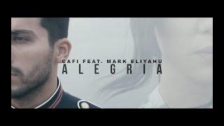 CAFI feat. Mark Eliyahu - Alegria