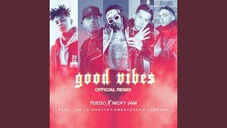 good-vibes-official-remix