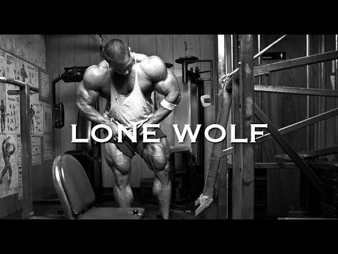 BODYBUILDING MOTIVATION - LONE WOLF