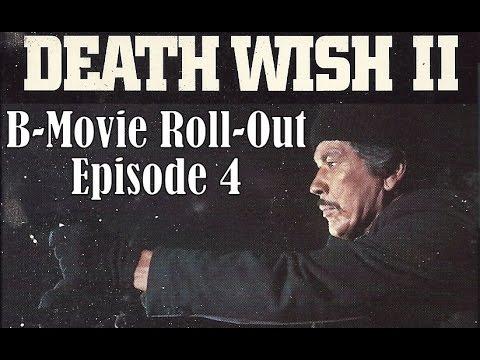 """B-Movie Roll-Out: """"Death Wish II"""" (1982)"""