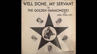 The Golden Harmonizers of New York City - Never Reach Perfection Part 1