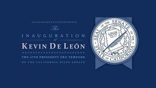 Inauguration of Kevin De León  - 47th President Pro Tempore of the California State Senate