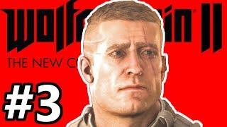 Wolfenstein II: The New Colossus Gameplay Walkthrough Part 3