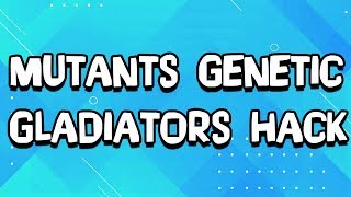 Mutants Genetic Gladiators Hack! Cheats For Free Gold (iOS/Android)