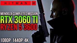 Hitman 3 | RTX 3060 Ti + RYZEN 5 3600 | 1080p, 1440p, 4K