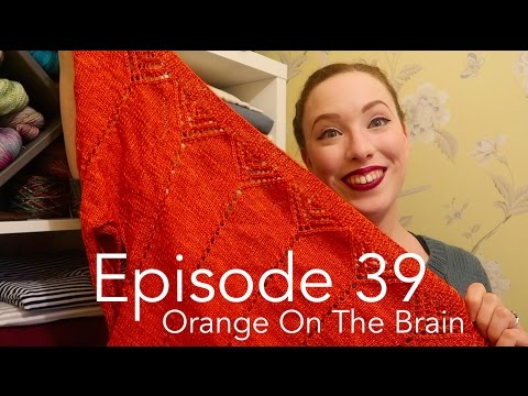 Episode 39 - Orange on the Brain