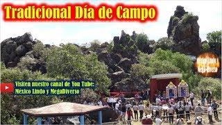 Tradicional dia de CAMPO en las PEÑAS Santa Maria Aztahuacan 2019