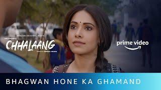 Gambar cover Bhagwan Hone Ka Ghamand | Chhalaang | Rajkummar Rao, Nushrratt Bharuccha | Amazon Original Movie