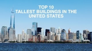 Top 10 tallest buildings in usa