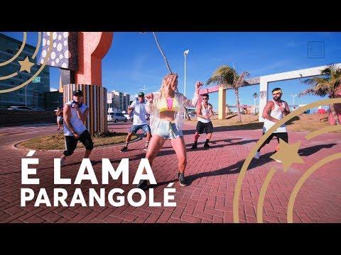 É lama - Parangolé - Lore Improta  Coreografia