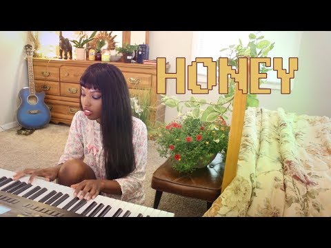 low-budget cover of kehlani- honey *relaxing*
