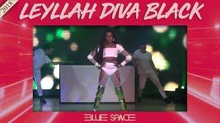 Blue Space Oficial - Leyllah Diva Black e Ballet - 11.11.18
