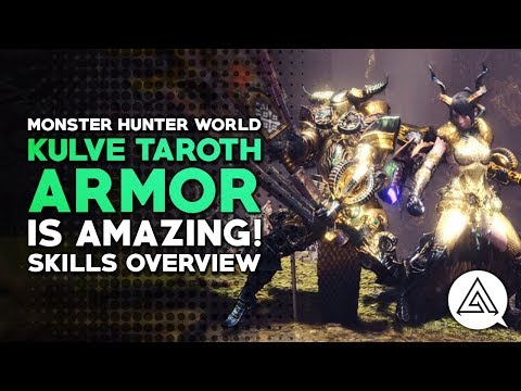 Kulve Taroth Armor is Amazing! Skills Overview | Monster Hunter World