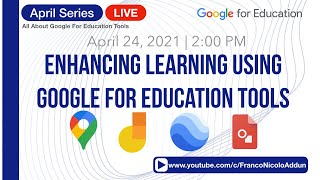April Series: Enhancing Learning Using Google for Education Tools