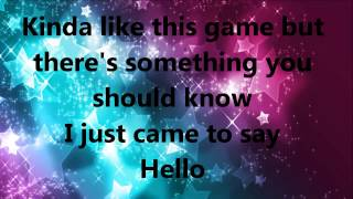 I just came to say hello lyrics HD