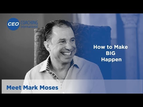 CEO Coaching International: Meet Mark Moses