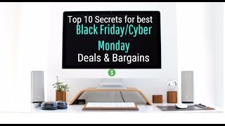How To Find Deals And Bargains  On Black Friday And Cyber Monday - Top 10 Secrets
