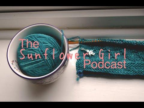 The Sunflower Girl Podcast - Episode 26