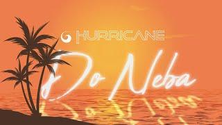 Hurricane - Do Neba (Official Video)