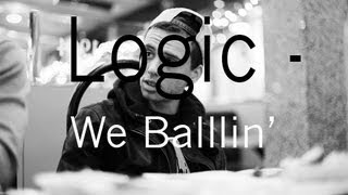 Logic- We Ballin